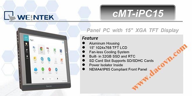 Màn hình cảm ứng hiển thị HMI Weintek cMT-IPC15: 15 Inch