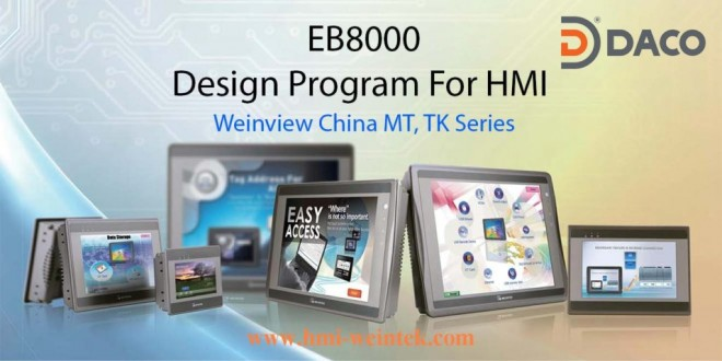 Phần Mềm HMI Weinview – Easy Builder EB8000 Ver4 Cho MT, TK China